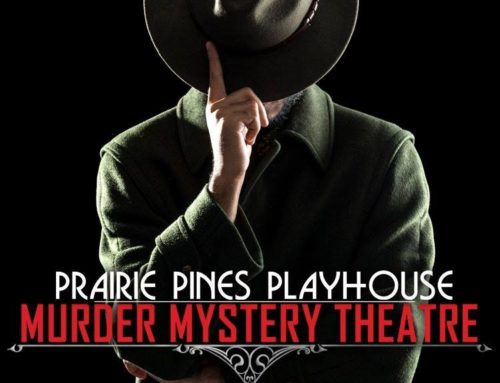 Prairie Pines Playhouse: Mystery Dinner Theatre